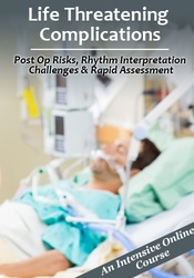 Image of Life Threatening Complications: Post Op Risks, Rhythm Interpretation C