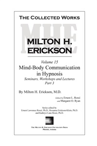 The Collected Works of Milton H. Erickson: Volume 15: Mind-Body Commun
