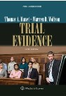 Image of Trial Evidence, Sixth Edition by Thomas A. Mauet and Hon. Warren Wolfs
