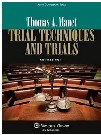 Image of Trial Techniques & Trials, 10th Edition by Thomas A. Mauet