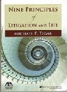 Image of Nine Principles of Litigation and Life by Michael E. Tigar