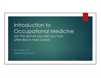 Image of Introduction to Occupational Medicine - The Lecture You Wish You Had R