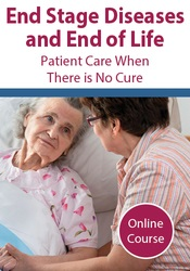 Image of End Stage Diseases and End of Life: Patient Care When There is No Cure
