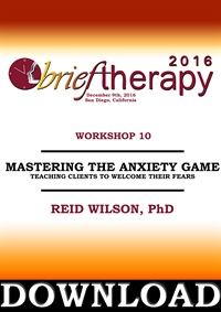 Image of BT16 Workshop 10 - Mastering the Anxiety Game: Teaching Clients to Wel