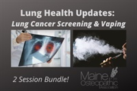 Image of Lung Health Updates: Lung Cancer Screening & Vaping