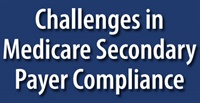 Image of CA2884 Challenges in Medicare Secondary Payer Compliance