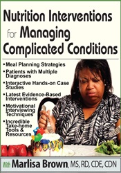 Image ofNutrition Interventions for Managing Complicated Conditions