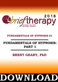 BT16 Fundamentals of Hypnosis Part 01 - Brent Geary, PhD (Audio Only)