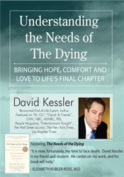 Image of Understanding the Needs of the Dying: Bringing Hope, Comfort and Love