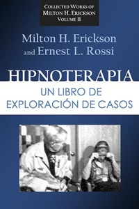 Image ofHipnoterapia: Un Libro de Exploración de casos: Collected Works Volume