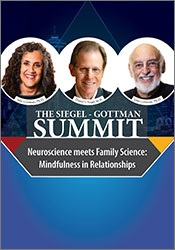 Image of The Siegel-Gottman Summit: Neuroscience Meets Family Science