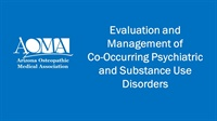Image of Evaluation and Management of Co-Occurring Psychiatric and Substance Us