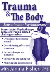 Image of Trauma & the Body: Sensorimotor Psychotherapy with Janina Fisher, Ph.D