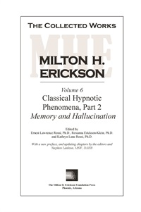 The Collected Works of Milton H. Erickson: Volume 06: Classical Hypnot