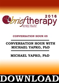 Image ofBT16 Conversation Hour 5 - Michael Yapko, PhD