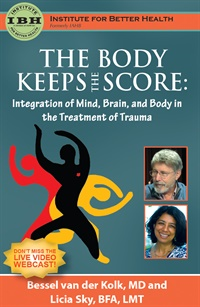 Image ofThe Body Keeps the Score: Integration of Mind, Brain, and Body in the