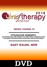 Image ofBT16 Short Course 10 - Utilization Sobriety: Incorporating the Essence
