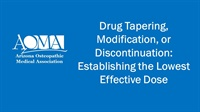 Image of Drug Tapering, Modification, or Discontinuation: Establishing the Lowe