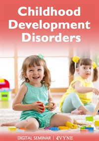 Image ofChildhood Developmental Disorders: Autism Spectrum, Bipolar, ADHD, Tou