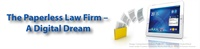 The Paperless Law Firm – A Digital Dream 1