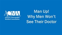Image of Man Up! Why Men Won't See Their Doctor