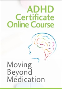 Image ofADHD Certificate Course: Moving Beyond Medication