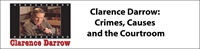 Clarence Darrow: Crimes, Causes, and the Courtroom 2