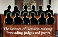 Image of The ACTL Presents: Science of Decision Making: Persuading Judges and J