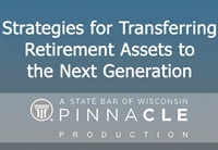 Image of CA2918 Strategies for Transferring Retirement Assets to the Next Gener