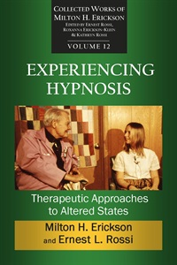 Image of Experiencing Hypnosis: Therapeutic Approaches to Altered States