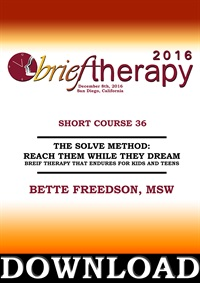 Image ofBT16 Short Course 36 - The Solve Method: Reach Them While They Dream: