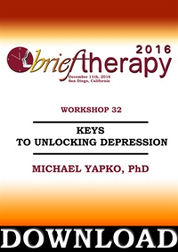 Image ofBT16 Workshop 32 - Keys to Unlocking Depression - Michael Yapko, PhD