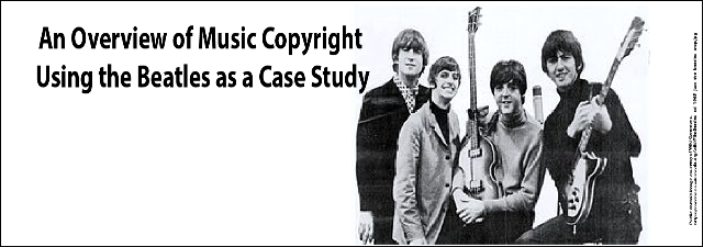 Rock n Roll Law Intellectual Property/Copyright Series: An Overview of