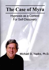 Image of The Case of Myra: Hypnosis as a Context for Self-Discovery