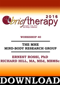Image of BT16 Workshop 40 -The MHE Mind-Body Research Group - Ernest Rossi, PhD