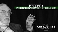Style of the Family Therapist - Peter: Institutionalization of Childre