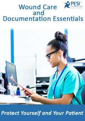 Image of Wound Care and Documentation Essentials: Protect Yourself and Your Pat