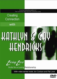 Image of Creating Connection - Kathlyn & Gay Hendricks