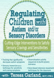 Image of Regulating Children with Autism and/or Sensory Disorders: Cutting-Edge