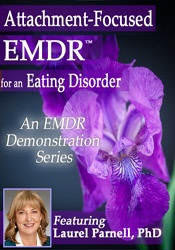 Image ofAttachment-Focused EMDR for an Eating Disorder