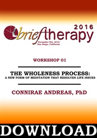Image of BT16 Workshop 1 - The Wholeness Process A New Form of Meditation That
