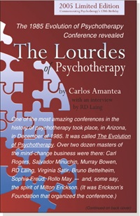Image ofThe Lourdes of Psychotherapy : The 1985 Evolution of Pscyhotherapy Con