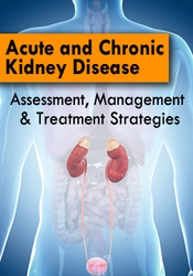 Image ofAcute and Chronic Kidney Disease: Assessment, Management & Treatment S