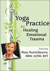 Image ofA Yoga Practice for Healing Emotional Trauma