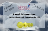 Image of Panel Discussion: Interesting Psych Cases for the PCP