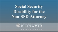 Image of Social Security Disability for the Non-SSD Attorney