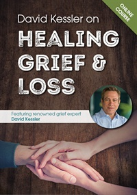 Image of David Kessler on Healing Grief & Loss