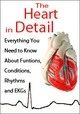 Image ofThe Heart in Detail: Everything You Need to Know About Functions, Cond