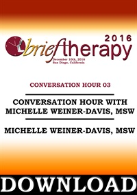 Image of BT16 Conversation Hour 3 - Michele Weiner-Davis, MSW
