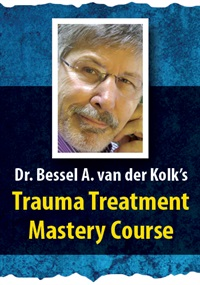 Image ofDr. Bessel A. van der Kolk's Trauma Treatment Mastery Course